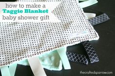 Need a cute baby gift idea? This Taggie Blanket Tutorial will help you create a one of a kind baby gift for the new mom or baby.