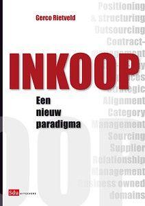 Inkoop - een nieuw paradigma | Gerco Rietveld |  Sdu | 1e druk, 2009 | EAN: 9789012581240 | Nederlandstalig | Gebonden, 372 blz. | €59,00