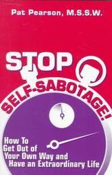 Stop Self-Sabotage!: Pat Pearson