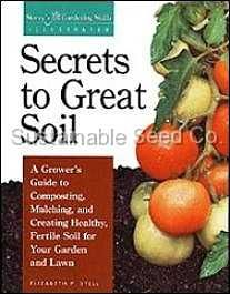 Contents:        Get to know your soil      Creating fertile soil      Soil_building tools      Making and using compost      Mulches, amendments, and green manures      How to choose and apply fertilizer      Improving new sites and problem soils      Fine_tuning tips for specific plants      A soil-care calender  $19.99