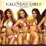 Lights, camera and click. The glamour industry is yet again on Bhandarkar's hit-list as the sizzling trailer of his next 'Calendar Girls' is out, which revolves around fame, money, debauchery, failure and the ultimate downfall.