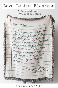 Write your own customized letter to a loved one and have it woven into a 100% cotton throw blanket. You can even use your own handwriting!   Made in the USA and machine washable. #gift #christmaspresent #giftidea #giftformom #giftfordad