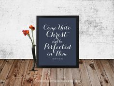 """45 Color Options! """"Come Unto Christ and be Perfected in Him"""" frameable typographic scripture print, 2014 LDS Young Women theme by CheyenneLyonsDesign, $8.00"""