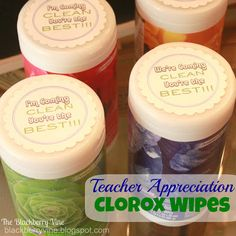 The Blackberry Vine: Teacher Appreciation Gift - Clorox Wipes