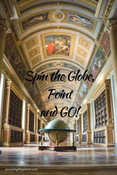 Spin the globe, point, and GO!
