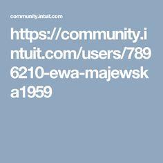 https://community.intuit.com/users/7896210-ewa-majewska1959