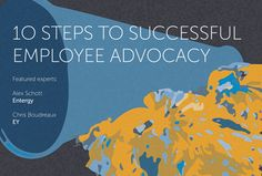 10 Steps to Successful Employee Advocacy.
