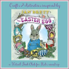 Easter Egg Crafts & Activities inspired by Jan Brett from the Virtual Book Club for Kids Round Up.