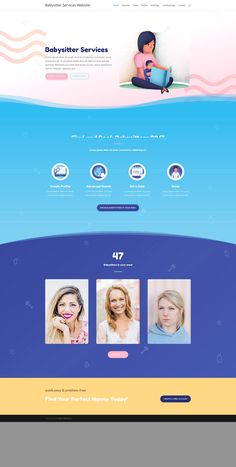 You can use this layout for your baby sitter services. Follow the link to see it in action.
