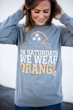 On Saturdays We Wear Orange Long Sleeve University of Tennessee  Game day apparel for women Volunteers