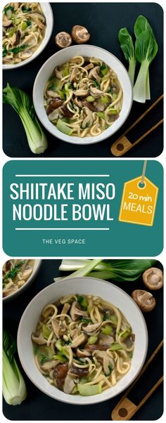 Here's a super-speedy Japanese-style supper, a Shiitake Miso Noodle Bowl, that tastes clean but deeply savoury. Vegan and vegetarian.