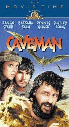 """CAVEMAN"". (1981) RINGO STARR, BARBARA BACH, DENNIS QUAID1981.  Caveman is a 1981 American slapstick comedy film written and directed by Carl Gottlieb and starring Ringo Starr, Dennis Quaid, Shelley Long and Barbara Bach."