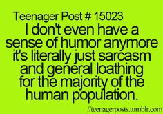 Forget teenager post. This is just. Life in general post