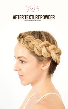 thebeautydept crown braid--the importance of texture powder