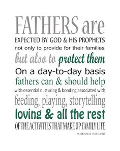 Fathers Quote ~M. Russell Ballard