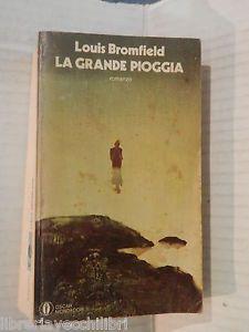 LA-GRANDE-PIOGGIA-Louis-Bromfield-Giorgio-Monicelli-Mondadori-1980-romanzo-libro