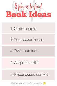 Book ideas: 5 places to find them with Word Wise at Nonprofit Copywriter #WritingTips #WritingABook Easy Writing, Start Writing, Blog Writing, Writing A Book, Writing Tips, Content Words, Book Proposal, Blog Websites, Professional Writing