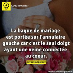 LA bague de mariage ♥ Did everyone else know this? You wear your wedding ring on the third finger of your left hand because it's the only finger with a vein connected to your heart. Best Quotes, Love Quotes, Inspirational Quotes, True Facts, Funny Facts, Good To Know, Did You Know, Rage, Quote Citation