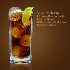 Vida Perfecta #RonBotran #Cocktails