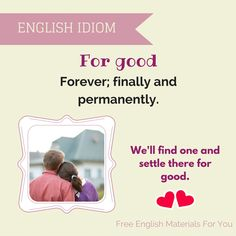 For good - English Iidom - Free English Materials For You.jpg