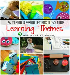Resource guide for teaching thematic units at home and how to plan to learn by theme in preschool and tot school | ALLterNATIVElearning.com