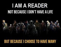 I am a reader. This is so true!