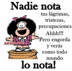 Citas mafalda Spanish Jokes, Funny Spanish Memes, Qoutes, Funny Quotes, Funny Memes, Memes Humor, Mafalda Quotes, Good Advice, Decir No