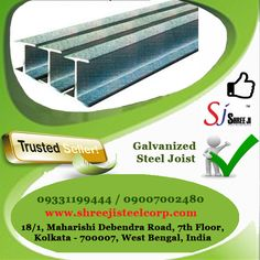 Shree Ji Steel Corporation supplies an extensive range of Galvanized Steel Joist which is developed using premium quality mild steel. Fabricated as per the industrial standards by renowned manufacturers, these products ensure sturdy construction, maximum lifespan, resistance against corrosion and high tensile strength.   To know more about us, please call at +919331199444  Shree Ji Steel Corporation is an ISO 9001:2008 certified company.  #ISMB125 #ISMB150 #ISMB200 #ISMB250 #ISMB300 #ISMB350