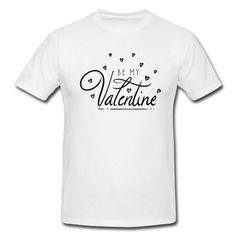 VALENTINSTAG - MOTIV · BE MY VALENTINE· DRUCK ZENTRIERT · VERSCHIEDENE FARBEN· VERSCHIEDENE ARTIKEL