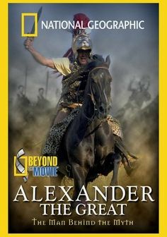 National Geographic: Beyond the Movie: Alexander the Great