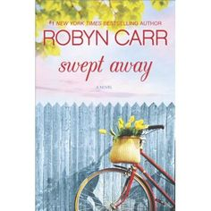 Pin for Later: 21 Fiction Reads to Add to Your Fall Reading List Swept Away by Robyn Carr I Love Books, Great Books, New Books, Books To Read, Swept Away, Books 2016, Beach Reading, Book Authors, So Little Time