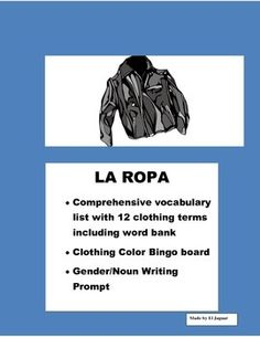 This Clothing package is very helpful to teach clothing to students. The package includes   - Vocabulary worksheet with twelve clothing items and Word bank. This worksheet includes the determinate articles in Spanish el, la , las, los. You can use this worksheet to teach students about gender and femenine vs.