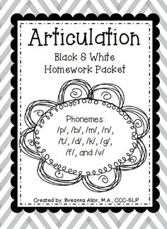 Featuring: Articulation Black & White Homework Packet — Breanna's Speech Blog