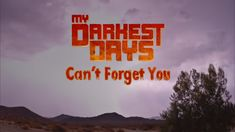 My Darkest Days - Can't Forget You (with Lyrics)