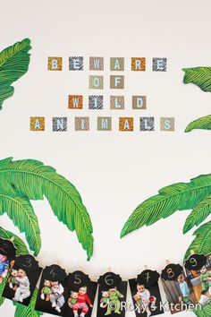 Safari Jungle Themed First Birthday Party - 'Beware of Wild Animals' FREE Printable!