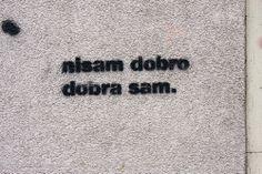Beogradski grafiti.: nisam dobro / dobra sam / Njegoševa #Beograd #Belgrade #Graffiti #Grafiti #StreetArt