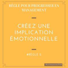 [Règle2] - Créez une implication émotionnelle