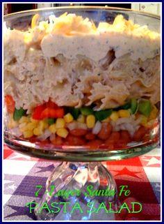 Sweet Tea and Cornbread: Sante Fe 7-Layer Pasta Salad!
