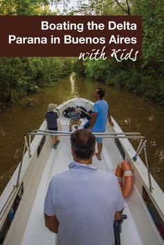 Tigre, just outside of Buenos Aires in Argentina, is a great day trip when on a family vacation with kids. The best way to explore Tigre is by boating on the Delta Parana.