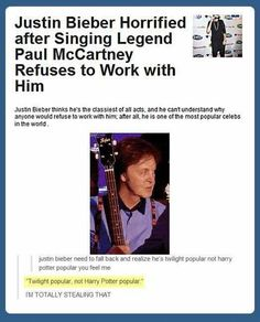Funny pictures about Why Paul McCartney will always have my respect. Oh, and cool pics about Why Paul McCartney will always have my respect. Also, Why Paul McCartney will always have my respect. Harry Potter, Justin Beiber Memes, Justin Bieber, Haha, Funny Quotes, Funny Memes, Funny Gags, Silly Jokes, Def Not