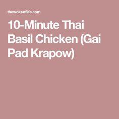 10-Minute Thai Basil Chicken (Gai Pad Krapow)