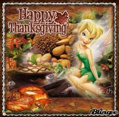 happy thanksgiving from tinkerbell, - Thanksgiving Wallpaper Thanksgiving Jokes For Kids, Happy Thanksgiving Images, Disney Thanksgiving, Thanksgiving Greetings, Tinkerbell And Friends, Tinkerbell Disney, Disney Fairies, Disney Pixar, Tinker Bell