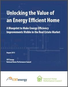 Making the Invisible Visible: Valuing Energy Efficiency Improvements in a Real Estate Transaction
