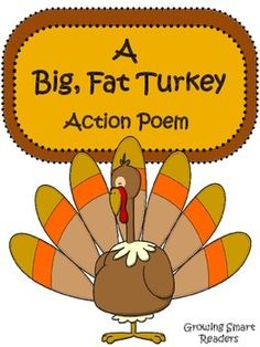 This is a fun little action poem for young readers. Great for choral reading or a short readers theater. So if you want a handy little poem to have fun with as a brain break down time or for a short and sweet performance this just might fit your needs! Thanksgiving Songs For Preschoolers, Thanksgiving Poems, Thanksgiving Preschool, Fall Preschool, Preschool Songs, Preschool Lessons, Turkey Poem, Turkey Songs, Kindergarten Poems