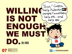 """#007 Ahmad Says: """"Willing is not enough. We must do."""""""
