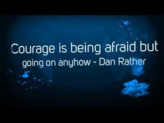 Ask.com Dan Rather, Courage Quotes, Staying Positive, Finding Joy, Worlds Of Fun, Famous Quotes, Rise Time, Positivity, Motivation