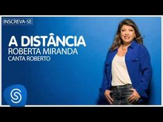 Roberta Miranda - A Distância (Roberta canta Roberto) [Áudio Oficial] - YouTube