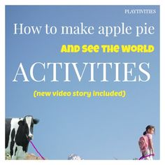 How to Make an Apple Pie and See the World. Love the video that tells the story and all the activities that go along with it.