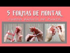 5 maneras de MONTAR PUNTOS | Aprender a tejer punto (tricot / dos agujas) - YouTube