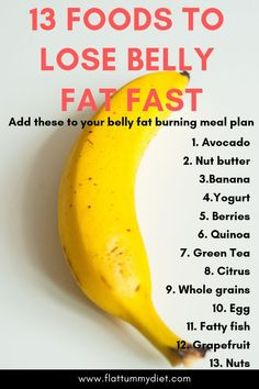 Foods to Lose Belly Fat Fast - 17 Best Foods to Burn Belly Fat 13 Best Foods, Bauchfett schnell zu verlieren . Diet Food To Lose Weight, Fast Weight Loss Tips, Weight Loss Meals, How To Lose Weight Fast, Weight Gain, Best Food For Weight Loss, Healthy Food Ideas To Lose Weight, Losing Weight Fast, Diet Plan For Weight Loss
